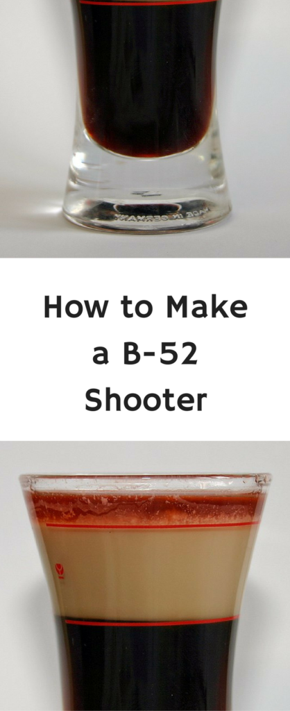 How to Make a B-52 Shooter